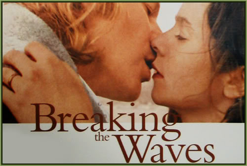Breaking The Waves Poster Breaking The Waves 1996